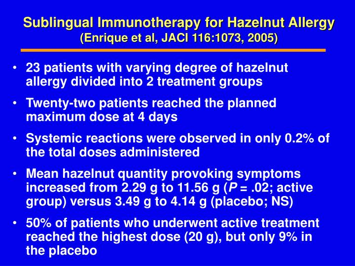 Sublingual Immunotherapy for Hazelnut Allergy