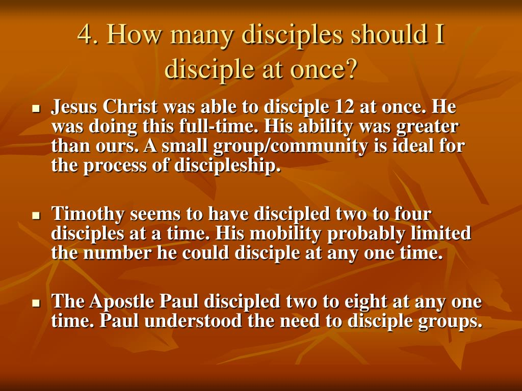 4. How many disciples should I disciple at once?
