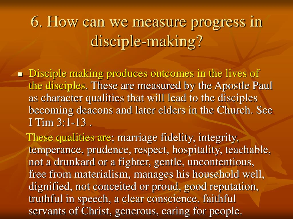 6. How can we measure progress in disciple-making?