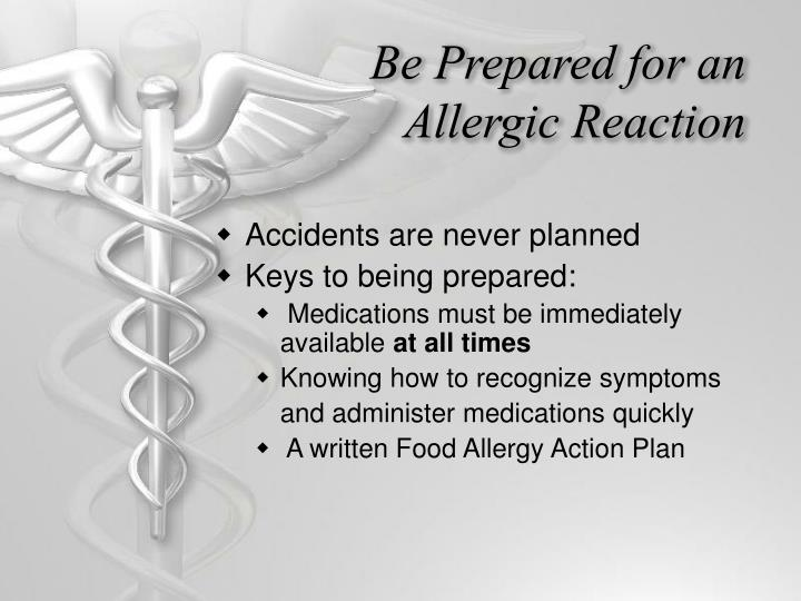 Be Prepared for an Allergic Reaction