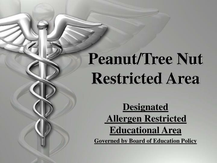 Peanut/Tree Nut Restricted Area