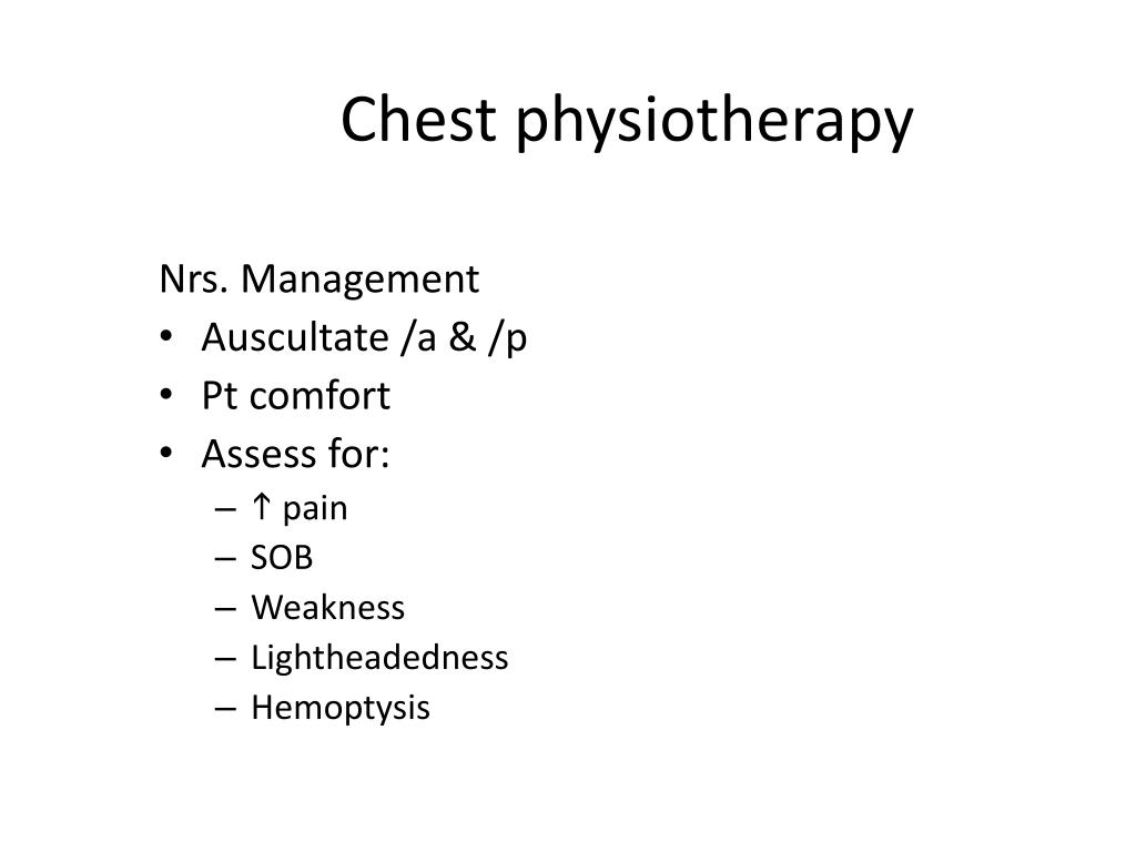 Chest physiotherapy