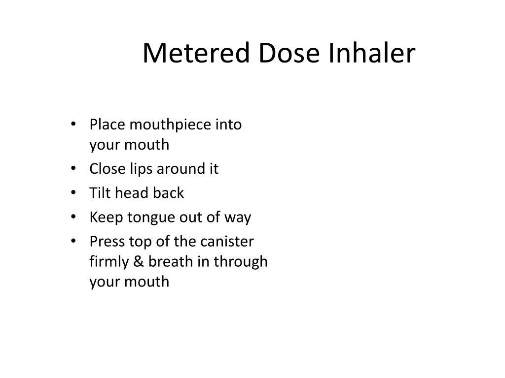 Metered Dose Inhaler