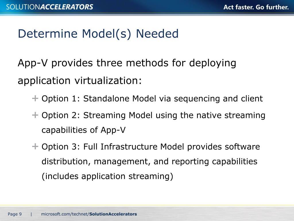 Determine Model(s) Needed