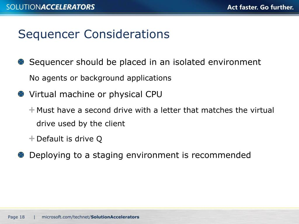 Sequencer Considerations
