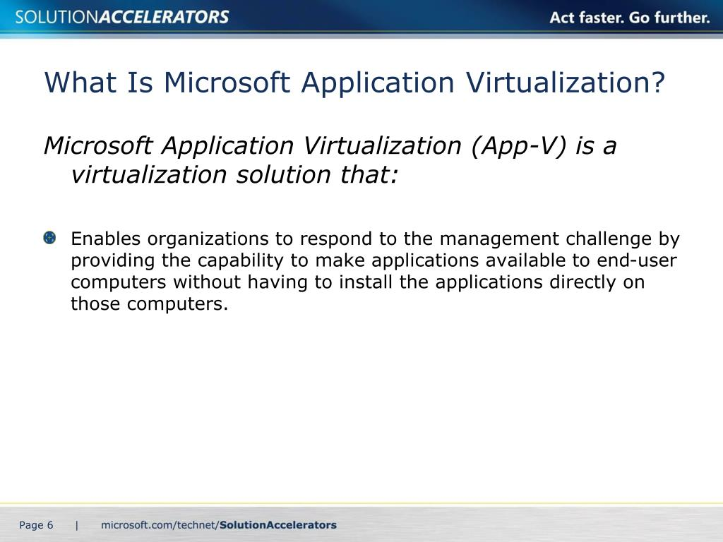 What Is Microsoft Application Virtualization?