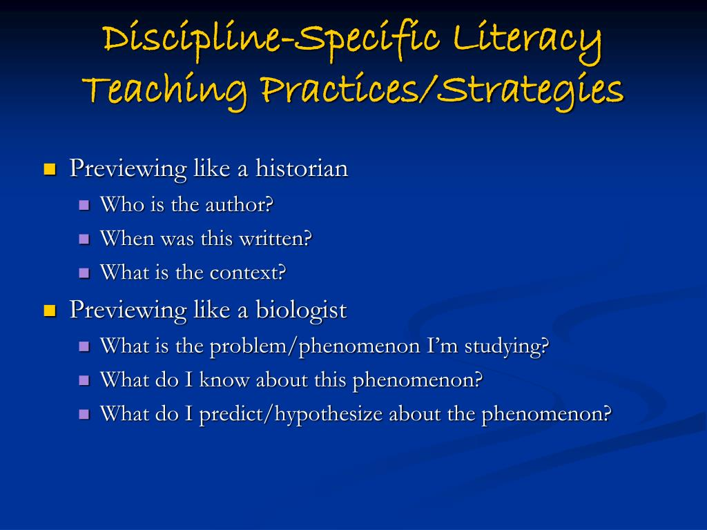 Discipline-Specific Literacy Teaching Practices/Strategies