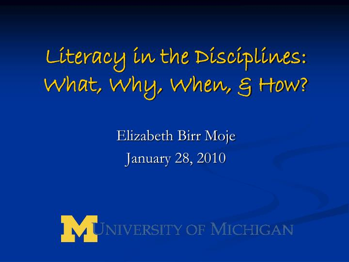 Literacy in the disciplines what why when how