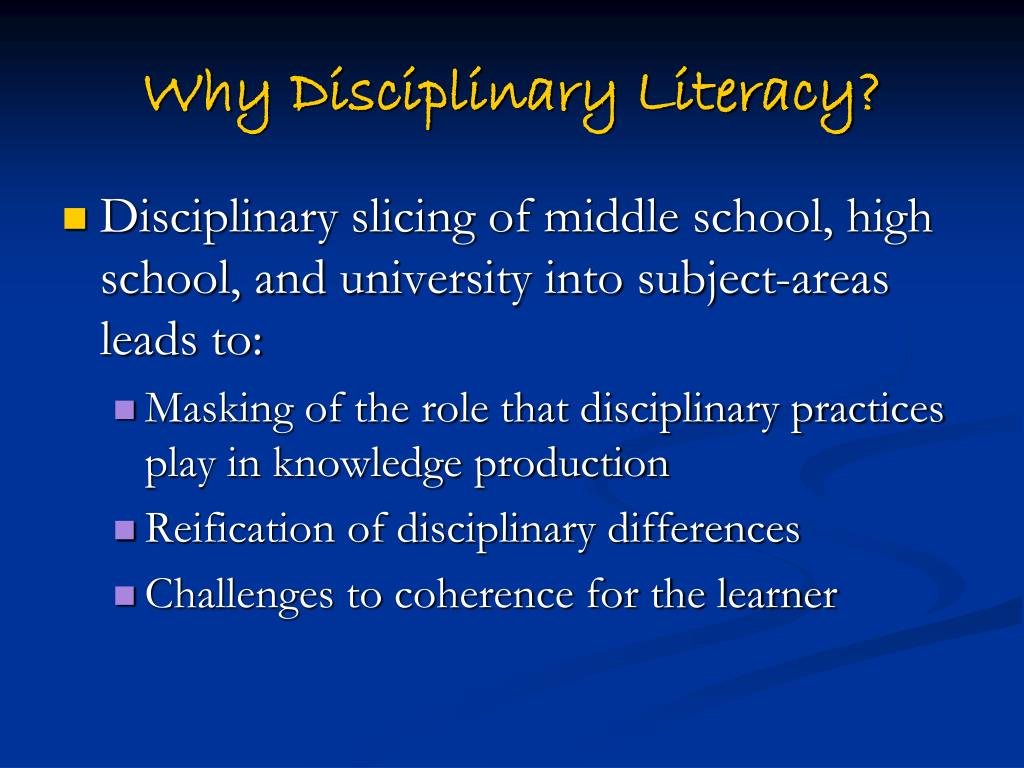 Why Disciplinary Literacy?
