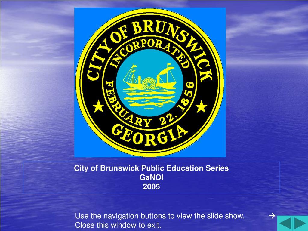 City of Brunswick Public Education Series