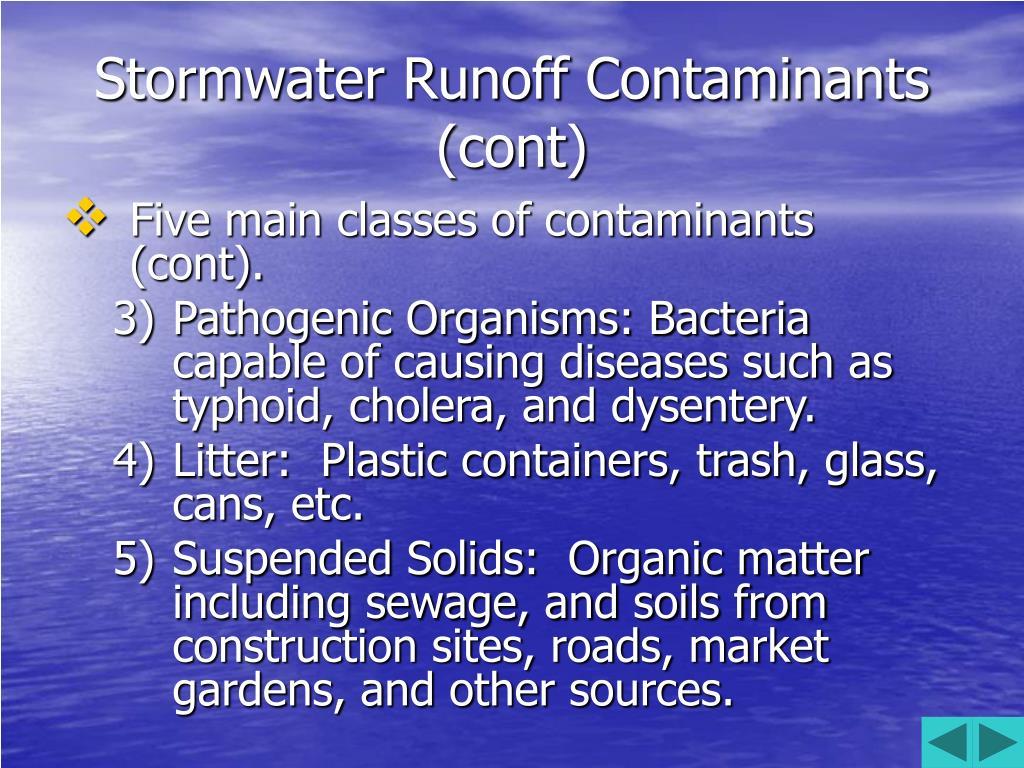 Stormwater Runoff Contaminants (cont)