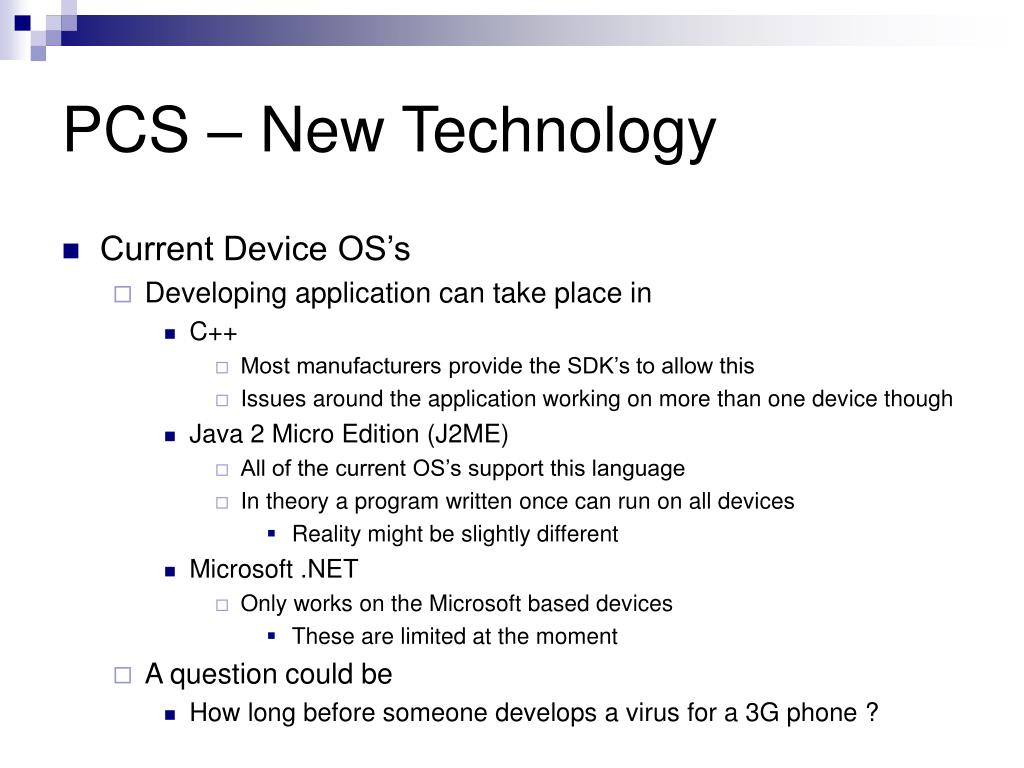 PCS – New Technology