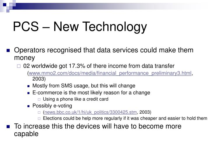 Pcs new technology3