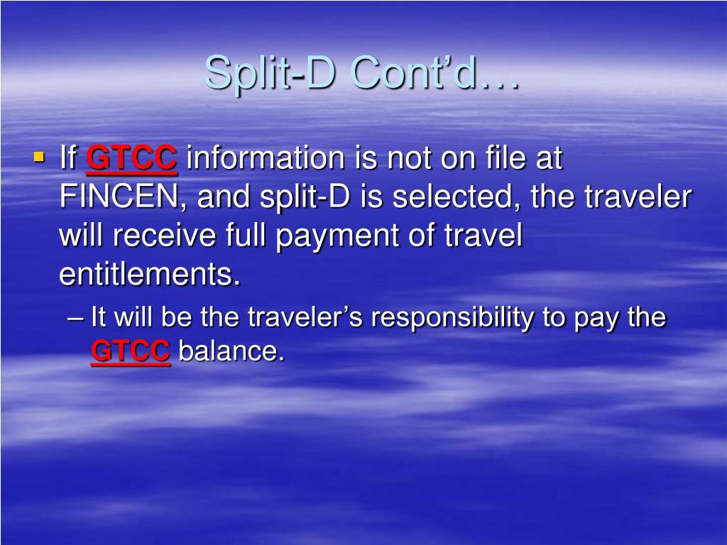 Split-D Cont'd…