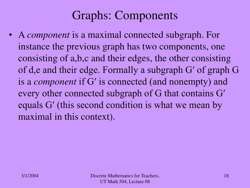 Graphs: Components