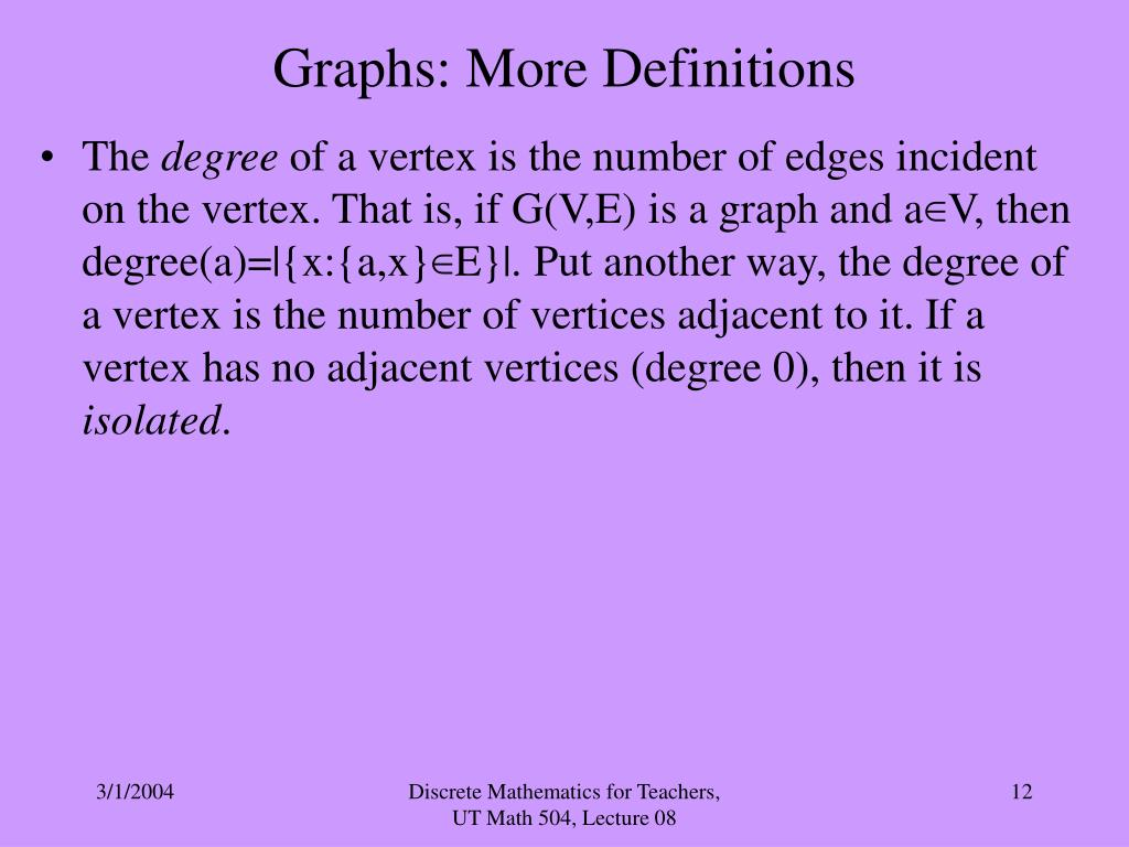Graphs: More Definitions