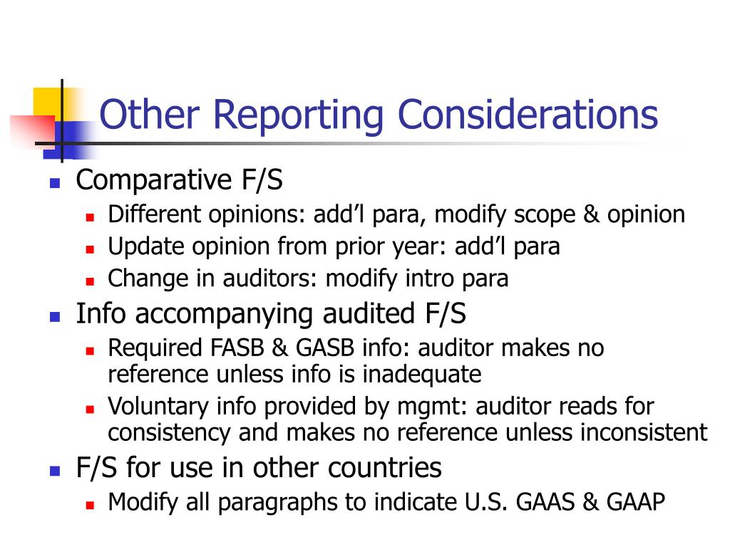 Other Reporting Considerations