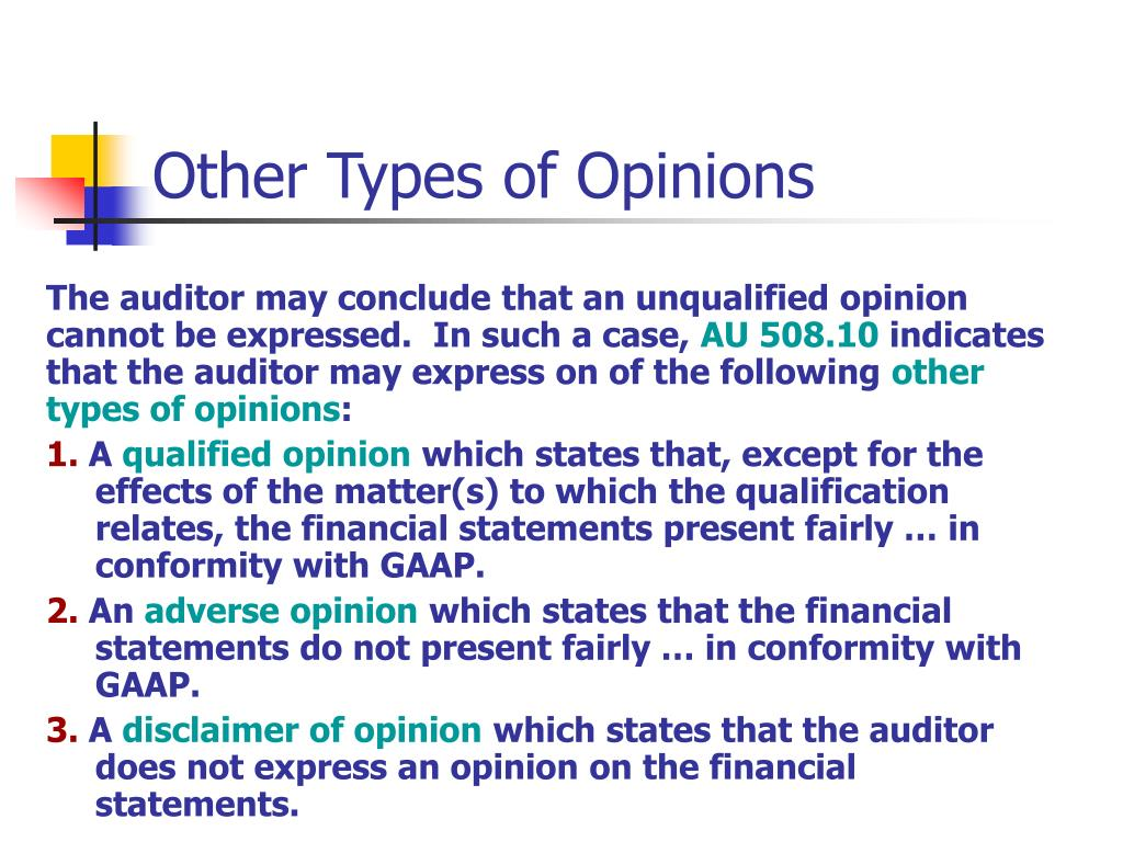 Other Types of Opinions