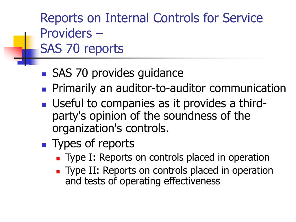 Reports on Internal Controls for Service Providers –