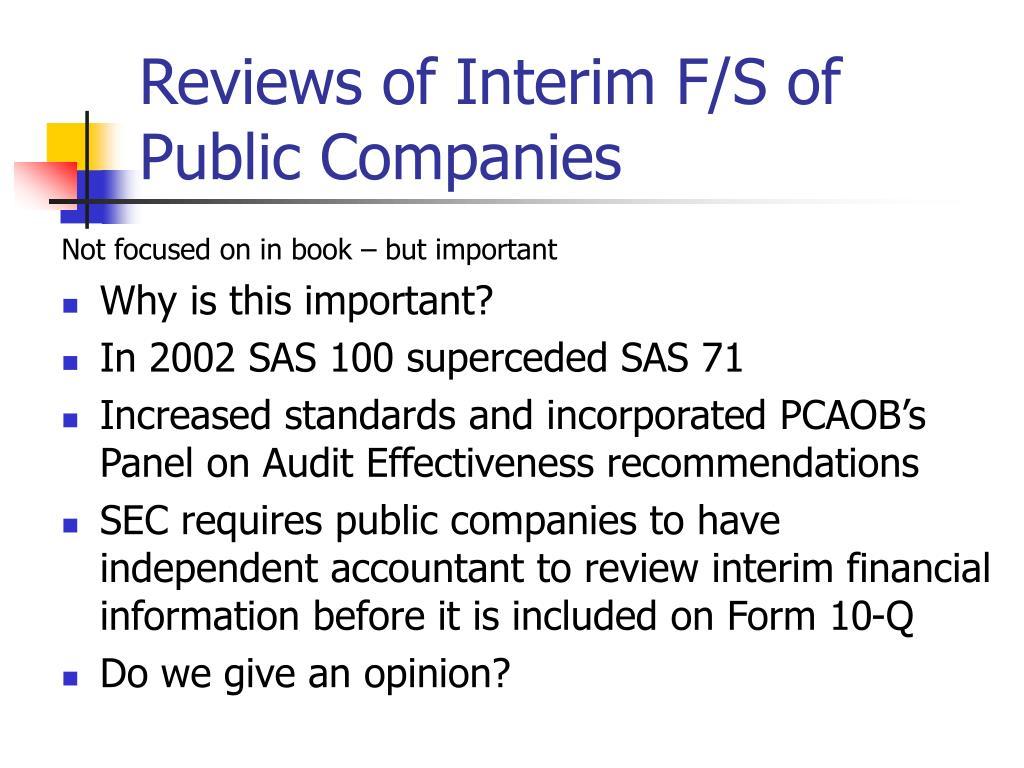 Reviews of Interim F/S of Public Companies