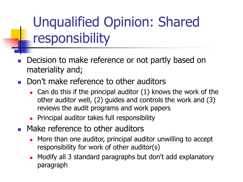 Unqualified Opinion: Shared responsibility