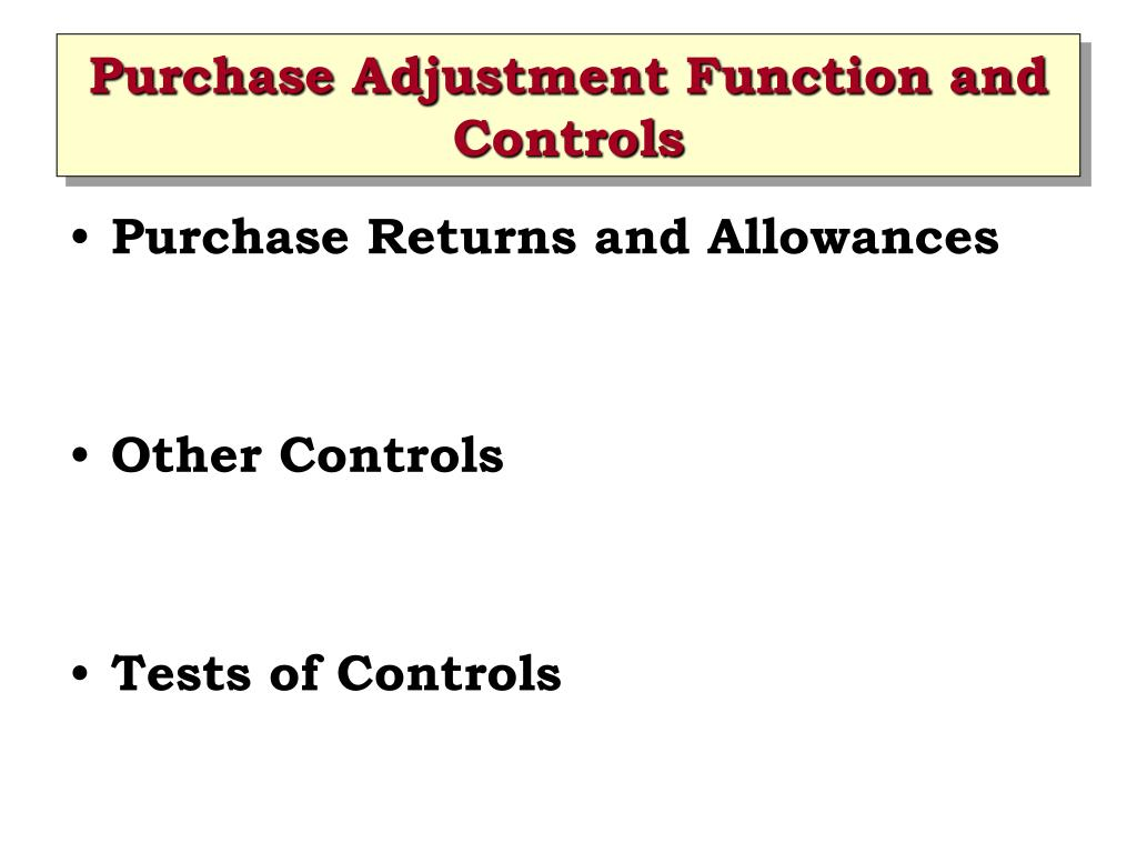 Purchase Adjustment Function and Controls