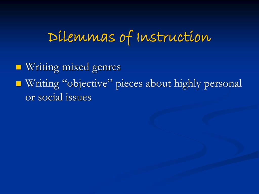 Dilemmas of Instruction