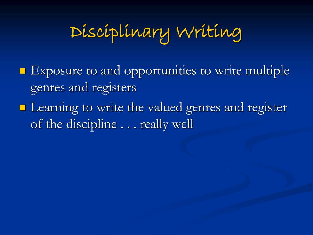 Disciplinary Writing