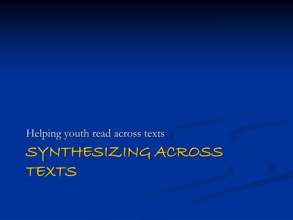 Helping youth read across texts