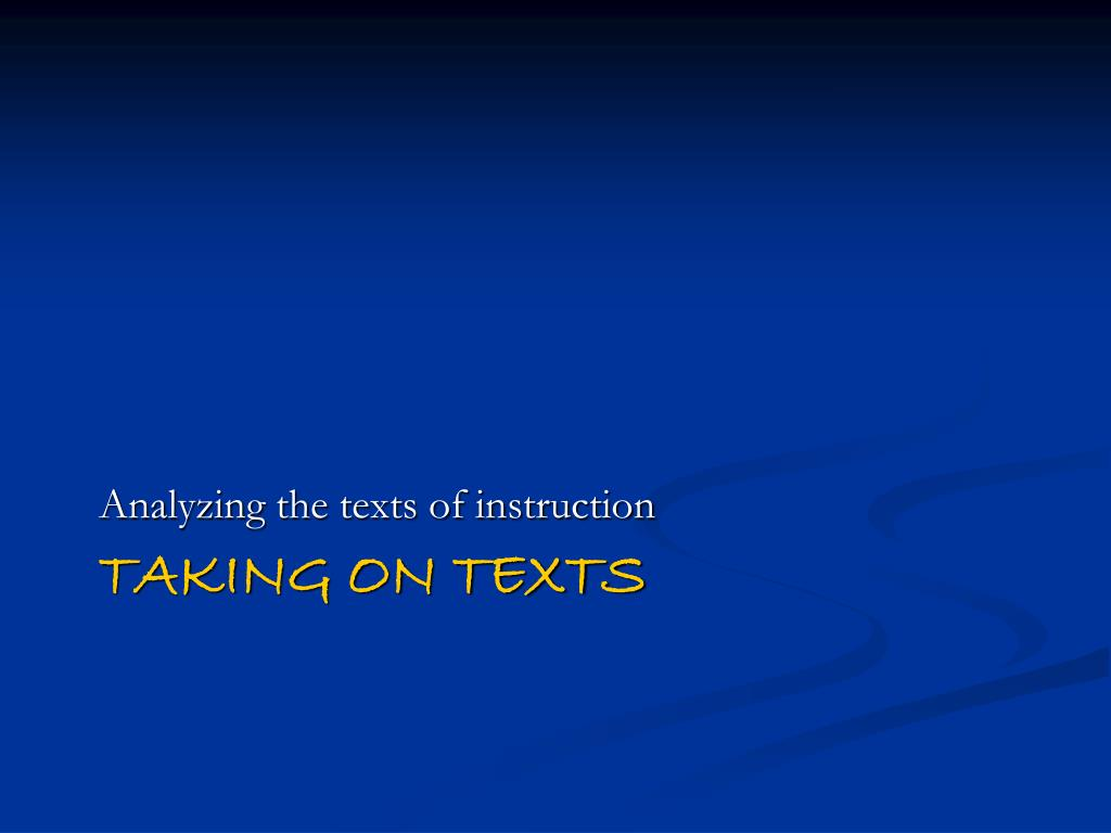 Analyzing the texts of instruction