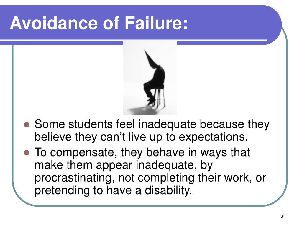 Avoidance of Failure: