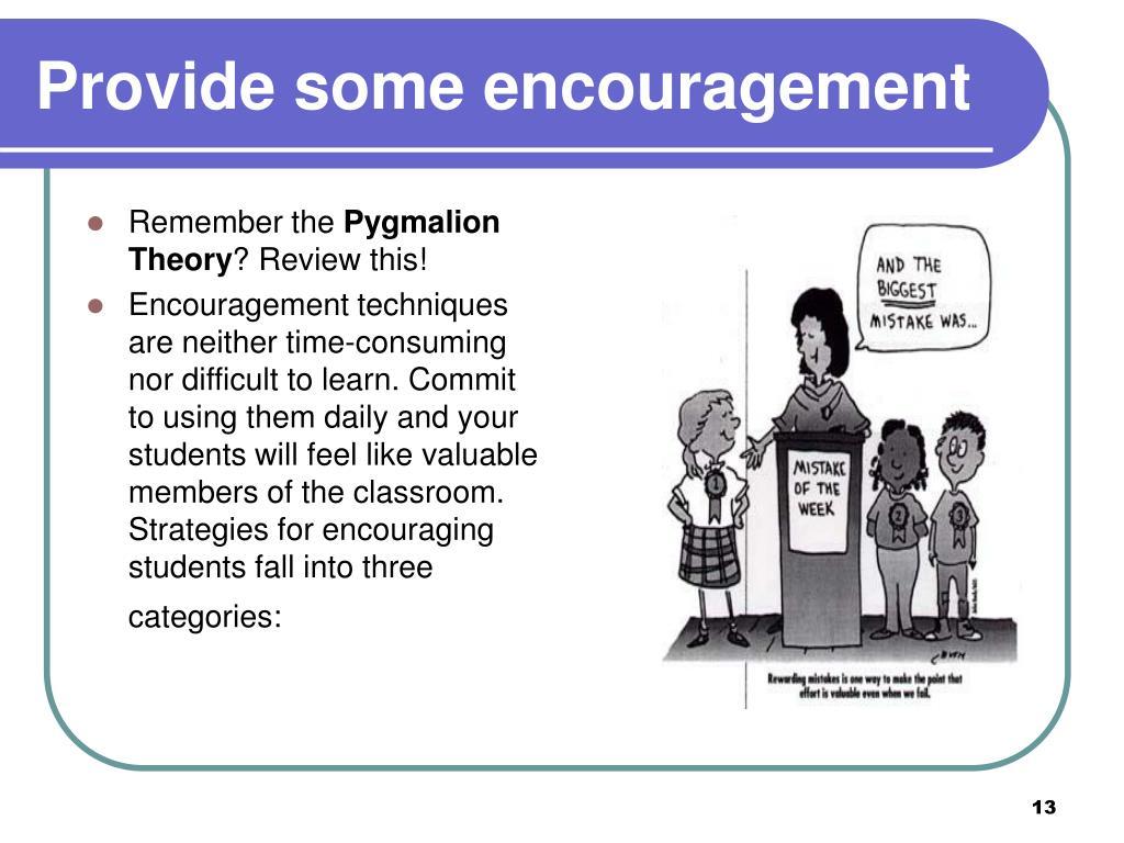 Provide some encouragement