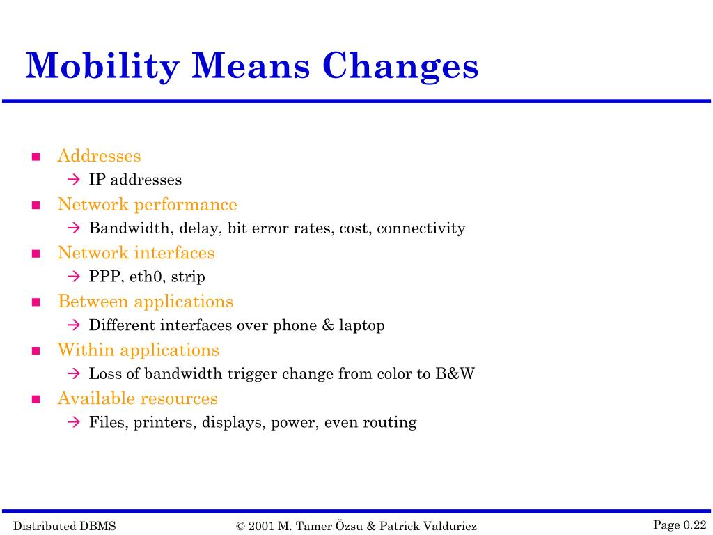 Mobility Means Changes