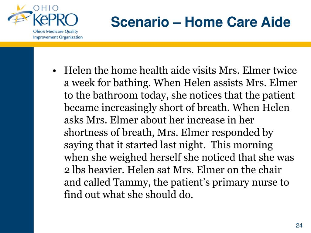 Scenario – Home Care Aide