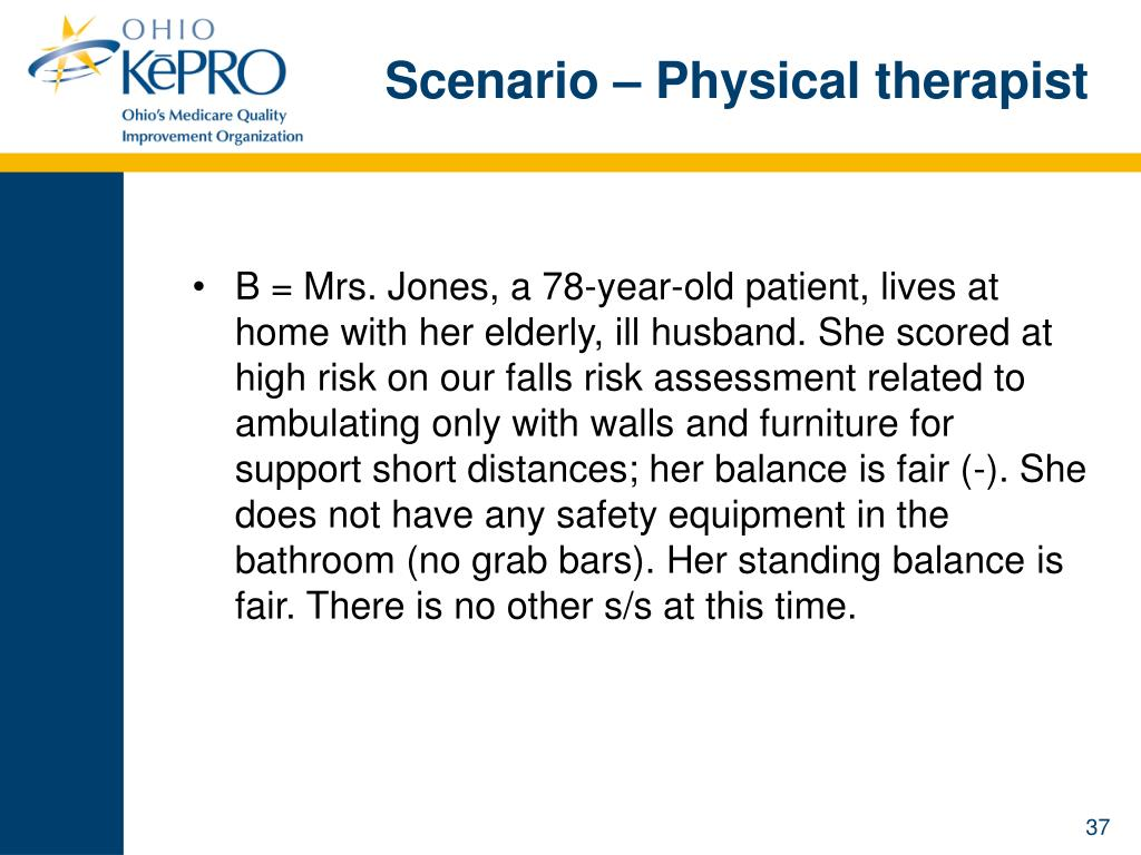 Scenario – Physical therapist