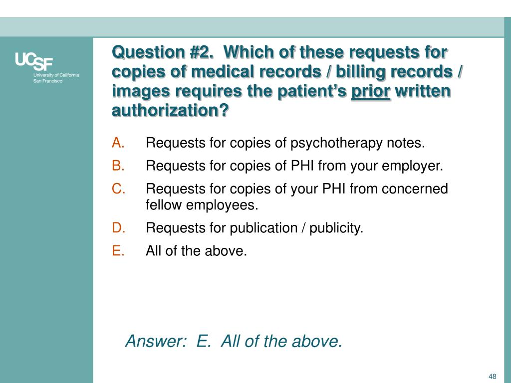 Question #2.  Which of these requests for copies of medical records / billing records / images requires the patient's