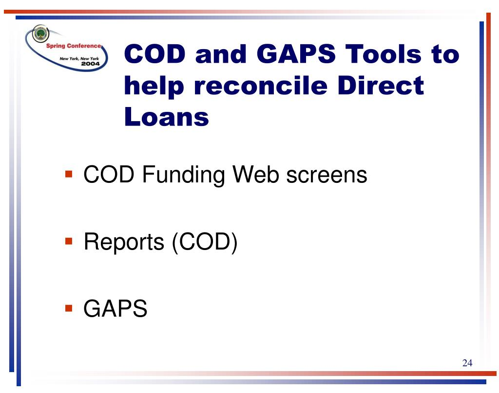 COD and GAPS Tools to help reconcile Direct Loans