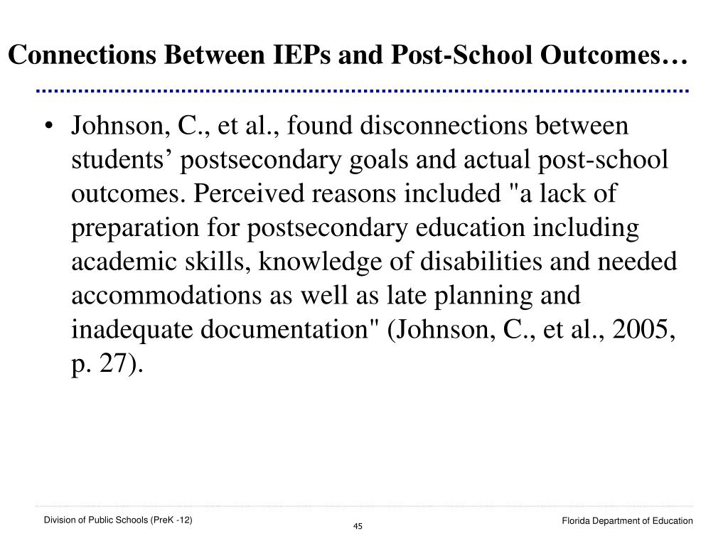 Connections Between IEPs and Post-School Outcomes…