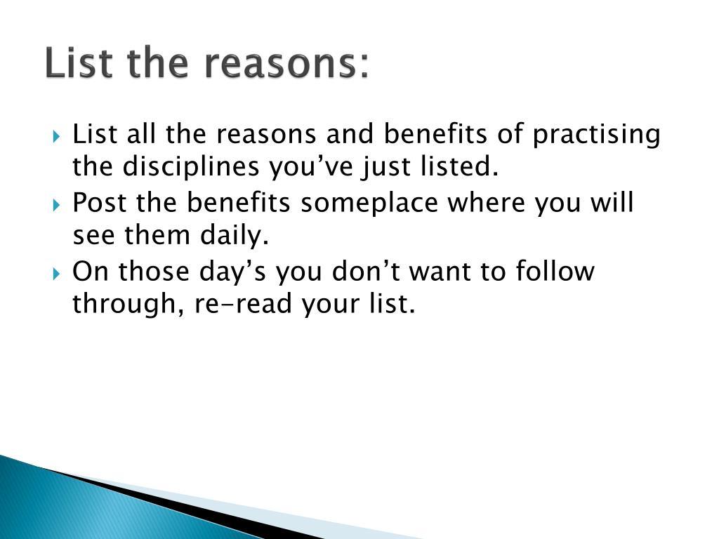 List the reasons: