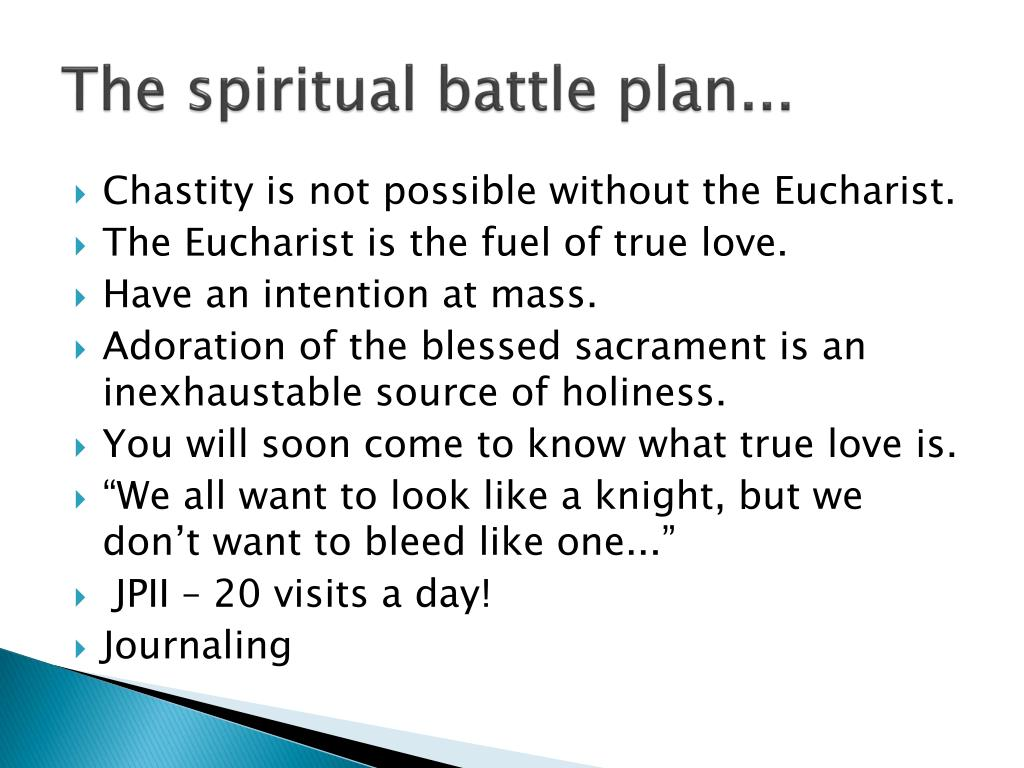 The spiritual battle plan...