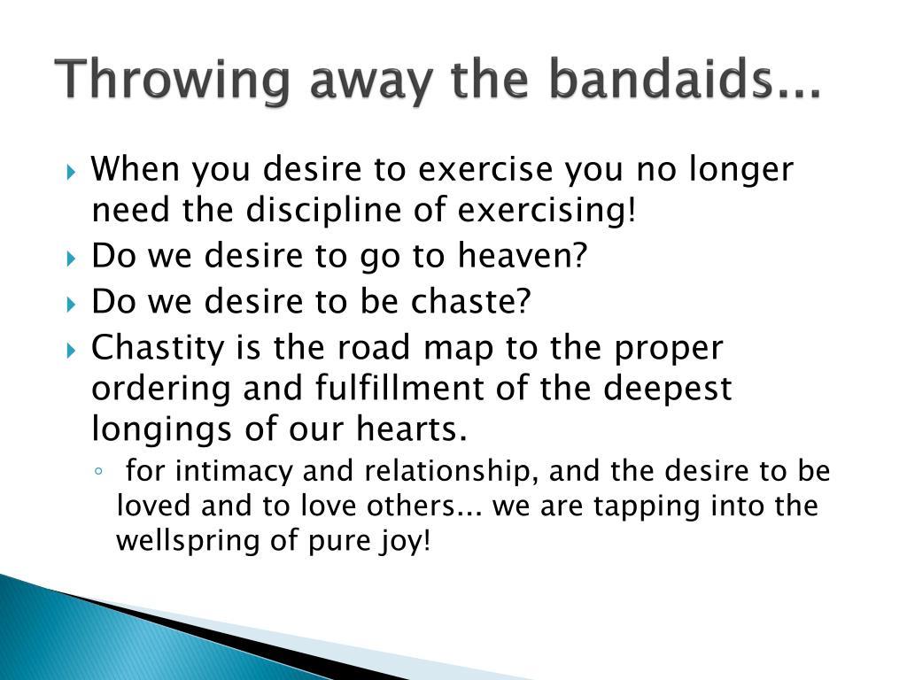 Throwing away the bandaids...