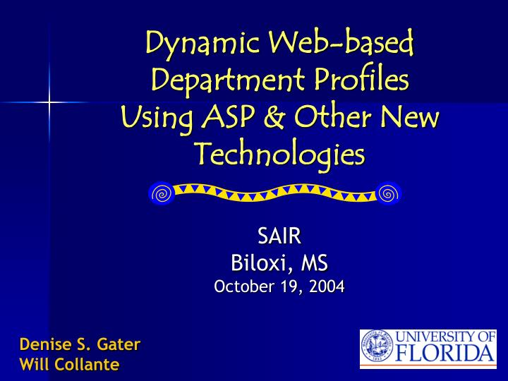 Dynamic web based department profiles using asp other new technologies