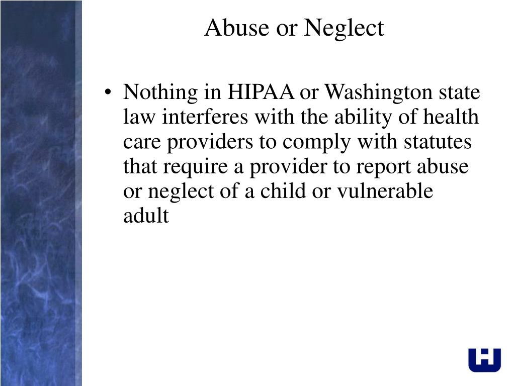 Abuse or Neglect
