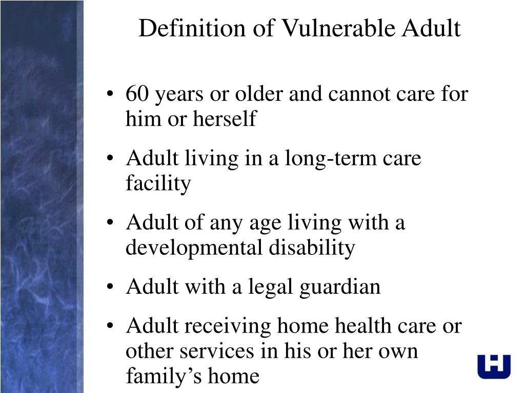 Definition of Vulnerable Adult