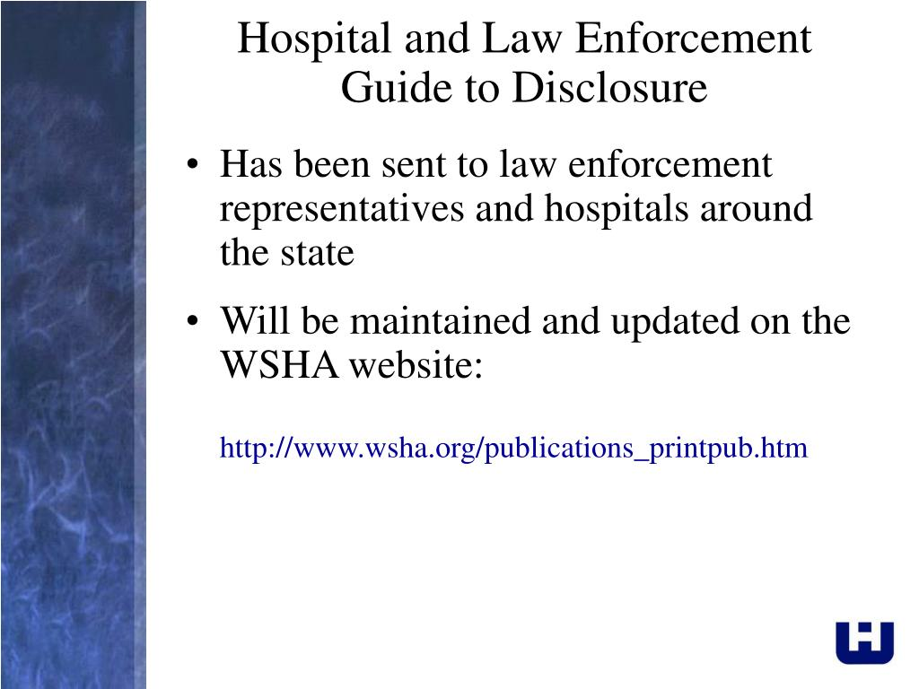 Hospital and Law Enforcement Guide to Disclosure