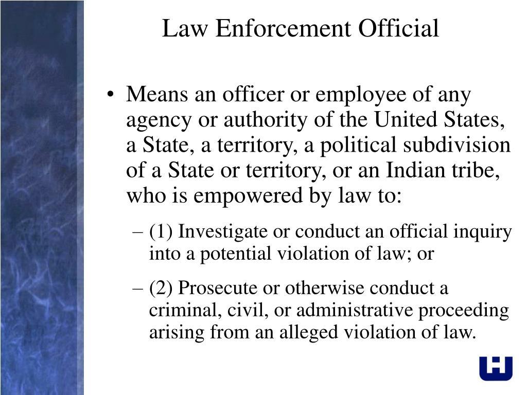 Law Enforcement Official