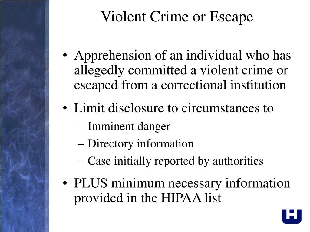 Violent Crime or Escape