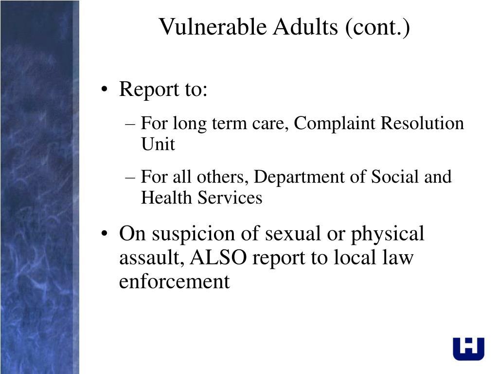 Vulnerable Adults (cont.)