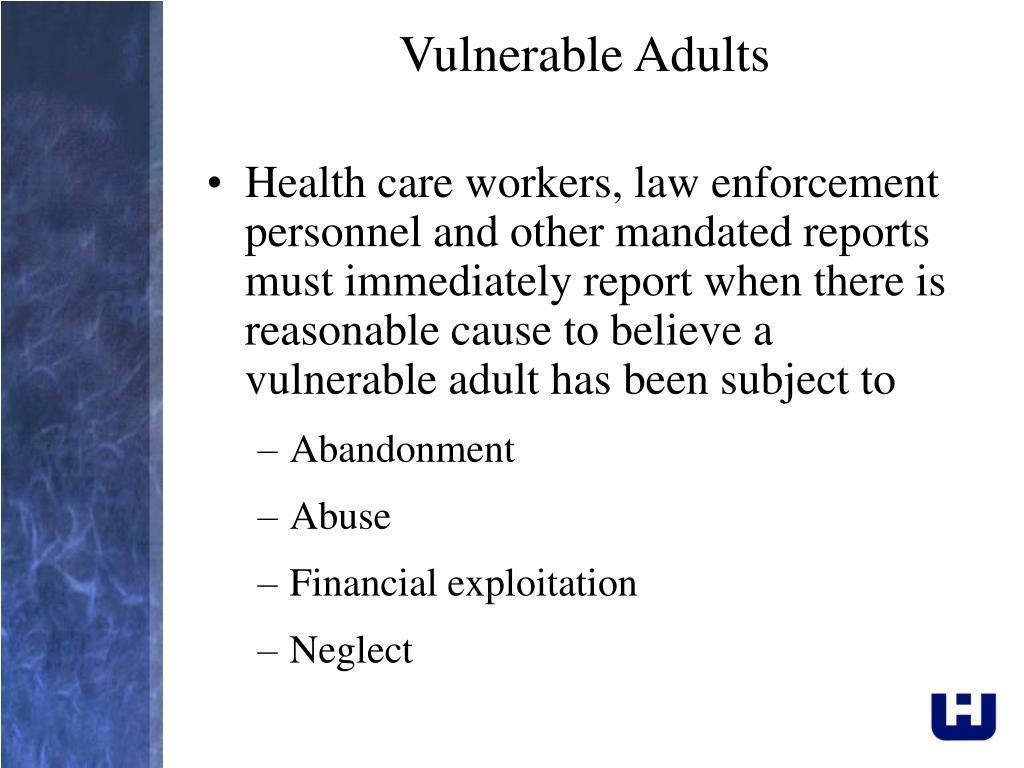 Vulnerable Adults