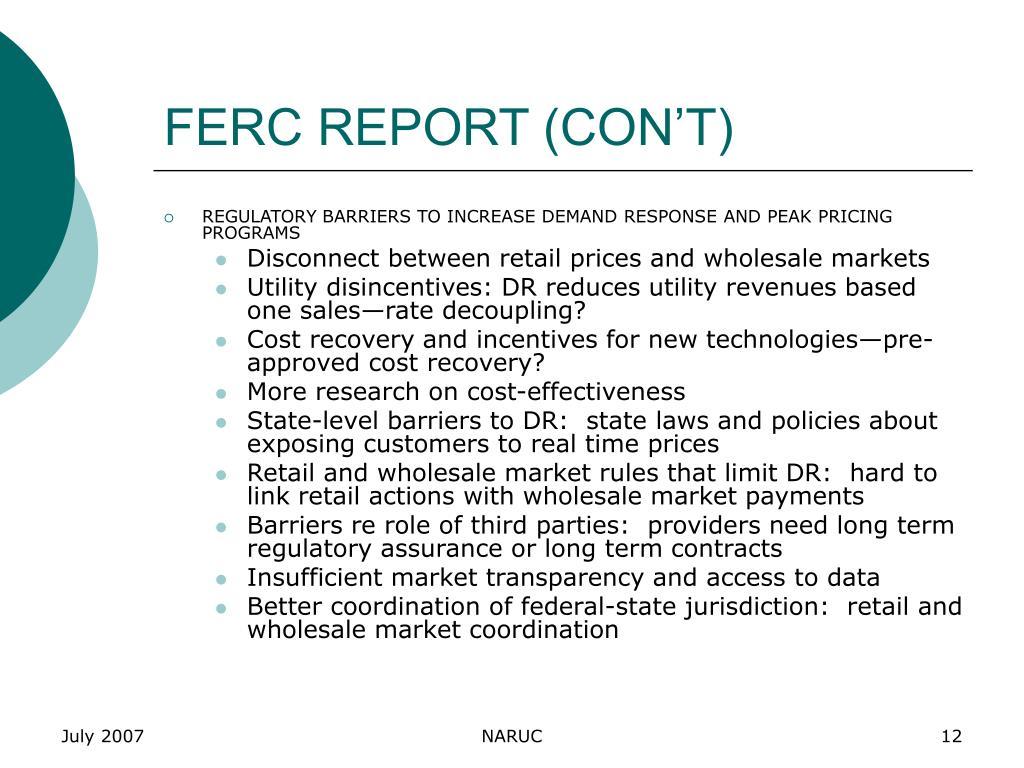 FERC REPORT (CON'T)